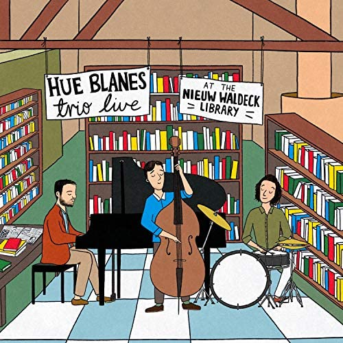 Hue Blanes Trio