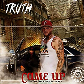 Came Up (feat. Keith Wallace)
