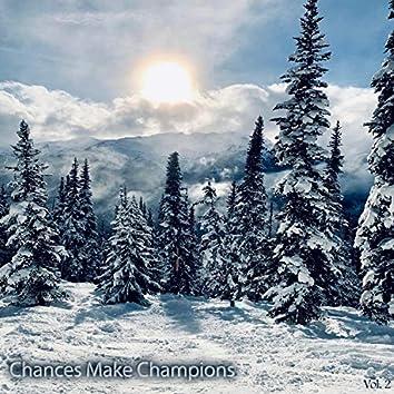 Chances Make Champions, Vol. 2 (Instrumental)