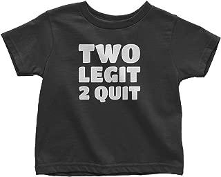 Mixtbrand Little Girls' Two Legit 2 Quit Toddler T-Shirt