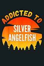 Fishing Lover Silver Angelfish Gift Addicted To Silver Ange: Notebook Planner - 6x9 inch Daily Planner Journal, To Do List...