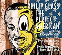 Glass: The Perfect American by Philip Glass