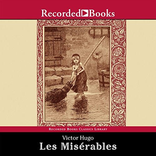 Les Misérables: Translated by Julie Rose cover art