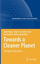 Towards a Cleaner Planet: Energy for the Future