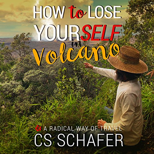 How to Lose Yourself in Volcano audiobook cover art