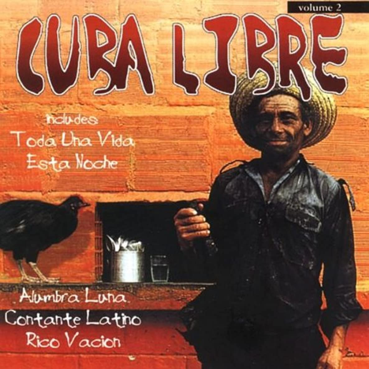 Cuba Libre Vol.2-Great Cuban Rhythms & Cla