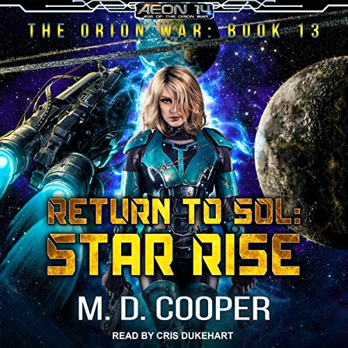 Return to Sol: Star Rise Audiobook By M. D. Cooper cover art