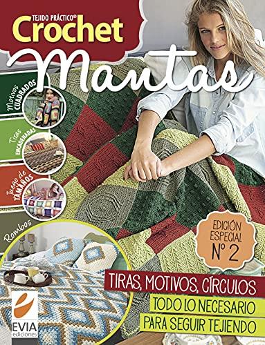 Crochet Mantas 2: Tiras, motivos, círculos. Todo lo necesario para seguir tejiendo tus mantas (Spanish Edition)
