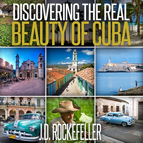 Discovering the Real Beauty of Cuba audiobook cover art