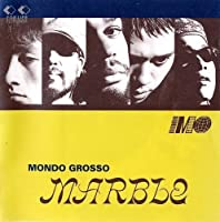 Marble by Mondo Grosso (1993-10-21)