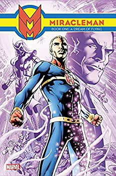 Miracleman Book 1  A Dream of Flying