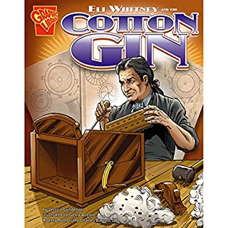 Eli Whitney and the Cotton Gin audiobook cover art