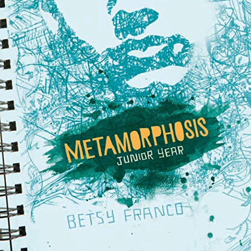 Metamorphosis: Junior Year cover art