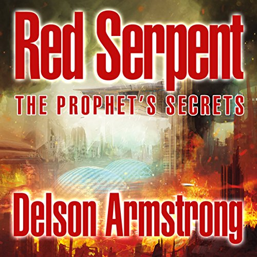 Red Serpent: The Prophet's Secrets audiobook cover art
