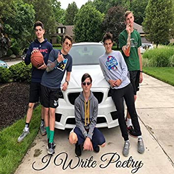 I Write Poetry (feat. Austin Norris, ZachTheBeast, Dr. Pepper & Sam Falcone)