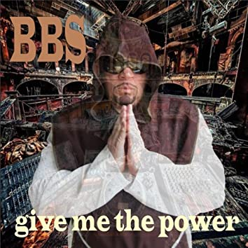 bbs - Give me the power