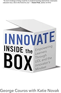 Innovate Inside the Box: Empowering Learners Through UDL and the Innovator's Mindset