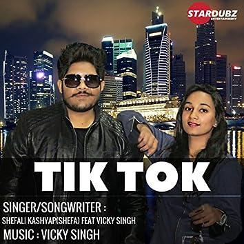 Tik Tok (feat. Vicky Singh)