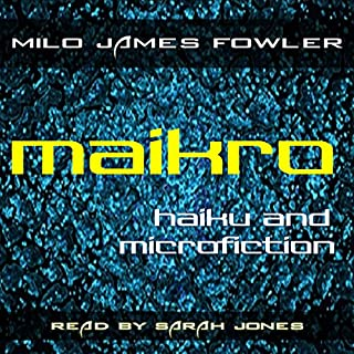 Maikro: Haiku & Microfiction audiobook cover art