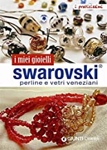 Swarovski, perline e vetri veneziani (Praticissimi) (Italian Edition)