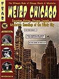 Weird Chicago (Haunted Illinois)