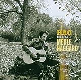 Songtexte von Merle Haggard - Hag: The Best of Merle Haggard