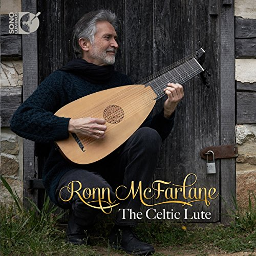 Ronn McFarlane: The Celtic Lute