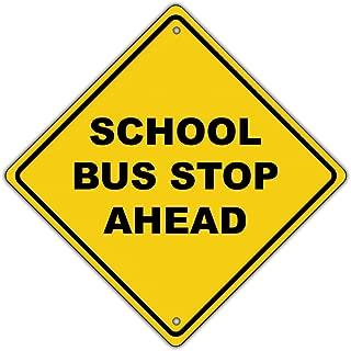 School Bus Stop Ahead Xing Diamond Grade School Metal Aluminum Road Sign 12x12