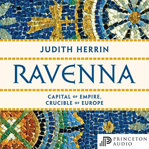 Ravenna Audiobook By Judith Herrin cover art