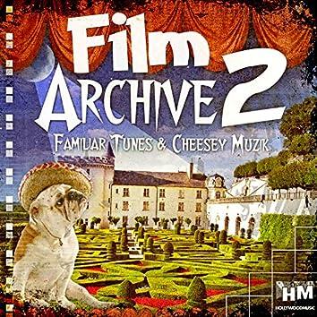 Film Archive 2 - Familiar Tunes and Cheesy Muzik