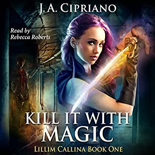 Kill It with Magic audiobook cover art