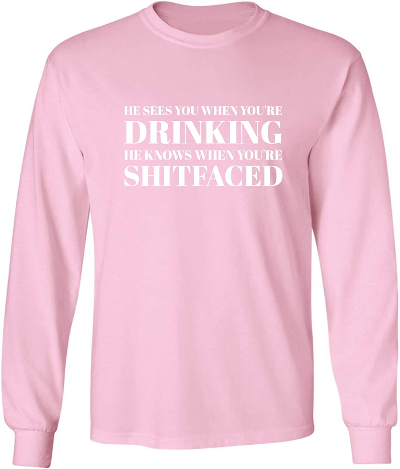 He Sees You When You're Drinking Adult Long Sleeve T-Shirt in Pink - XXX-Large