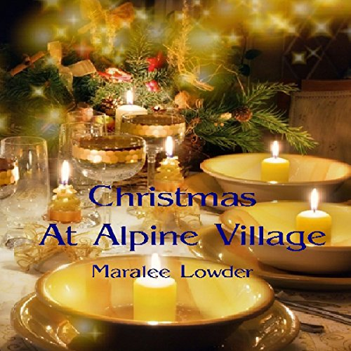 Christmas at Alpine Village audiobook cover art