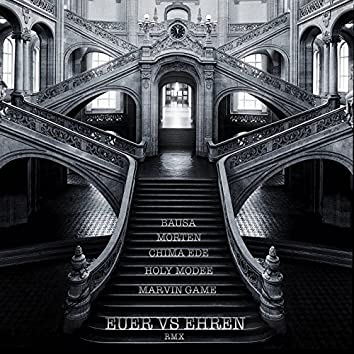 euer vs ehren (feat. Marvin Game, Bausa, Chima Ede) [RMX]
