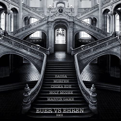 holy modee, Morten feat. Marvin Game, Bausa & Chima Ede