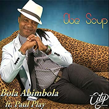 Obe Soup (feat. Paul Play)