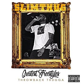 Greatest Freestyles Throwback Thugga