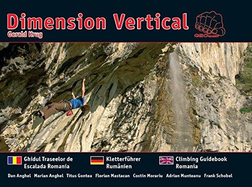 Dimension Vertical - Kletterführer Rumänien - Ghidul Traselor de Escalada Romania - Climbing Guide-Book Romania