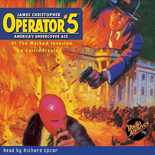 Operator #5 V1: The Masked Invasion audiobook cover art