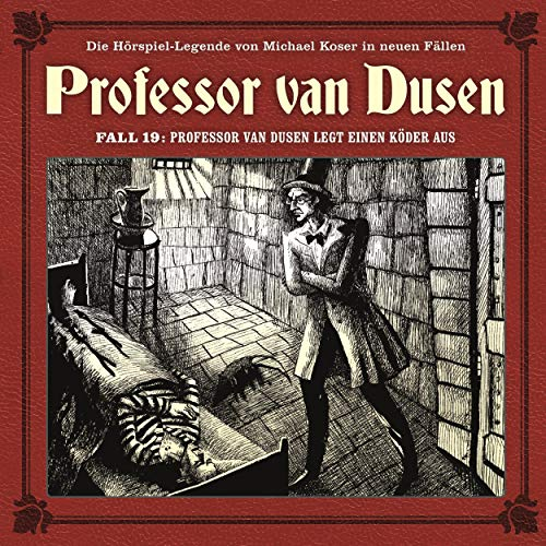 Professor van Dusen legt einen Köder aus cover art