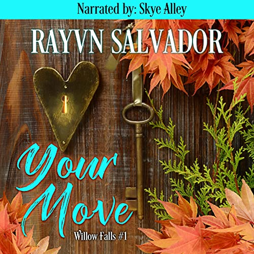 Your Move Audiobook By Rayvn Salvador cover art