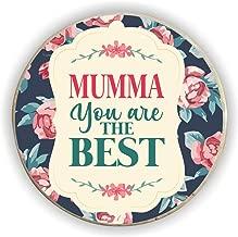Yaya Cafe for Mom Mumma You are The Best Fridge Magnet - Round
