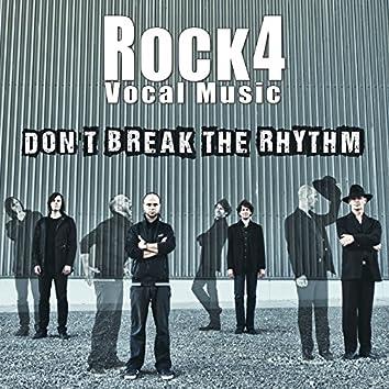 Don't Break the Rhythm