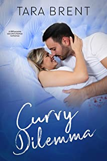 Curvy Dilemma: A Billionaire Second Chance Romance