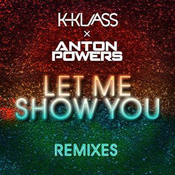 Let Me Show You (ACAY Edit)