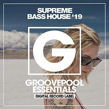 Supreme Bass House '19