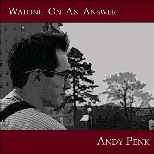 Waiting on an Answer by Andy Penk on Amazon Music - Amazon com