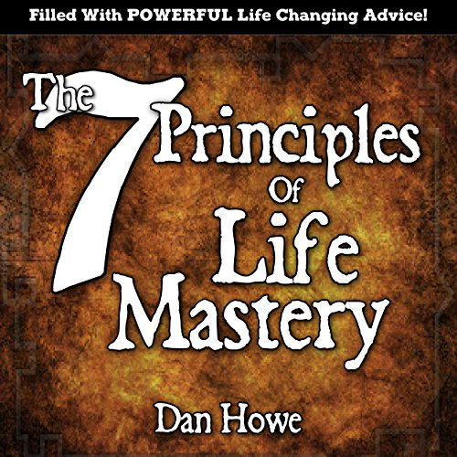 The 7 Principles of Life Mastery  By  cover art