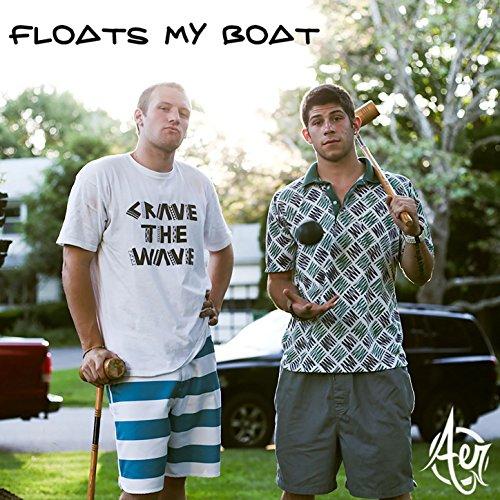 Floats My Boat [Explicit]