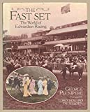 The Fast Set: The World of Edwardian Racing